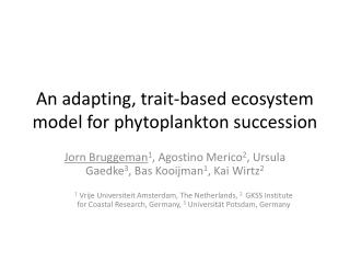 An adapting ,  trait-based ecosystem  model  for phytoplankton succession
