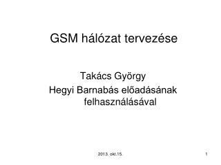 GSM  hálózat tervezése