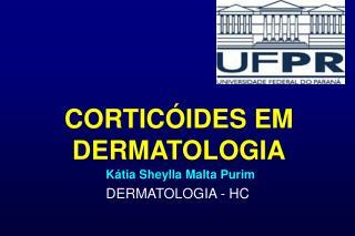 CORTICÓIDES EM DERMATOLOGIA