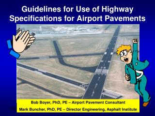 Guidelines for Use of Highway Specifications for Airport Pavements
