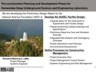 Develop the DUSEL Facility Design: