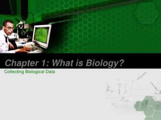 Chapter 1: What is Biology?