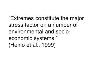 WORLDWIDE INTEGRATED STUDY OF EXTREMES (WISE)