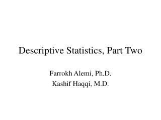 Descriptive Statistics, Part Two