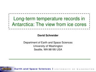 Long-term temperature records in Antarctica: The view from ice cores