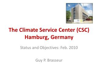The Climate Service Center (CSC) Hamburg, Germany