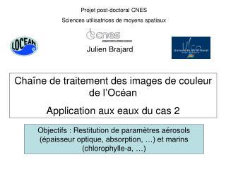 Projet post-doctoral CNES Sciences utilisatrices de moyens spatiaux