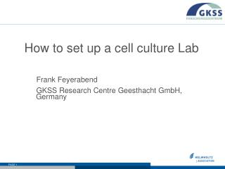 How to set up a cell culture Lab