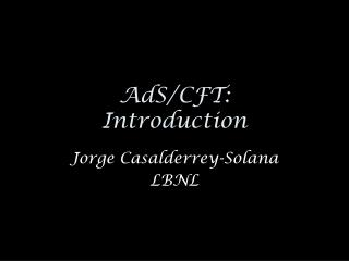 AdS/CFT: Introduction