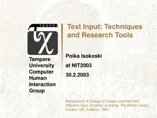 Text Input: Techniques and Research Tools