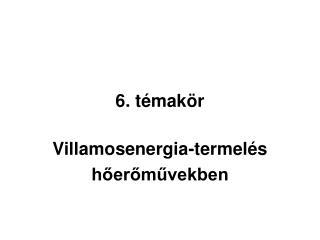 6. témakör