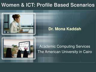 Women & ICT: Profile Based Scenarios
