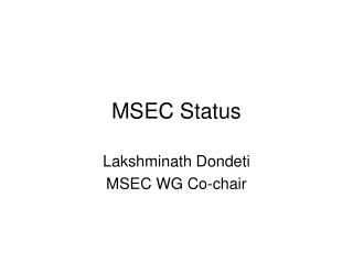MSEC Status