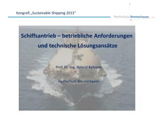 "Kongreß  "" Sustainable Shipping  2013"""