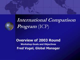 International Comparison Program  (ICP)