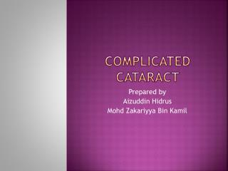 COMPLICATED CATARACT