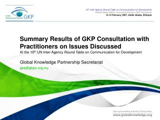 Global Knowledge Partnership Secretariat gkp@gkps.my