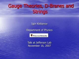 Gauge Theories, D-Branes and Strings