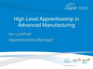 High Level Apprenticeship in Advanced Manufacturing