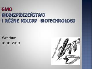 GMO biobezpieczeństwo i  różne  kolory    biotechnologii