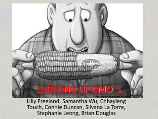 LABELING OF GMO ' s