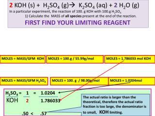 2 KOH (s) +  H 2 SO 4  (g)  K 2 SO 4  (aq) +  2 H 2 O (g)