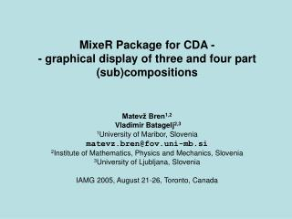 MixeR Package for CDA - - graphical display of three and four part (sub)compositions