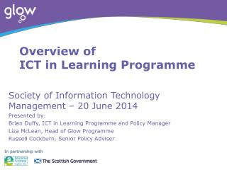 Overview of  ICT  in Learning Programme