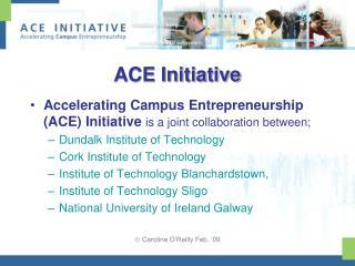 ACE Initiative