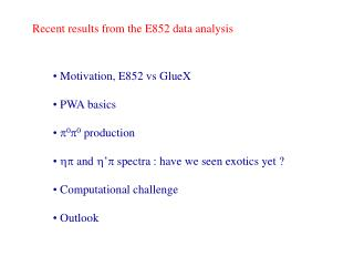 Recent results from the E852 data analysis