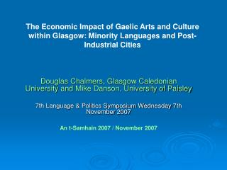 Douglas Chalmers, Glasgow Caledonian University and  Mike Danson, University of Paisley