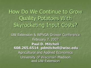 How Do We Continue to Grow Quality Potatoes With Skyrocketing Input Costs