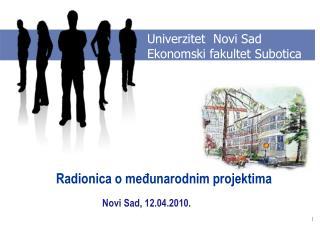 Univerzitet  Novi Sad Ekonomski fakultet Subotica