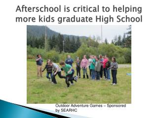 Afterschool is critical to helping more kids graduate High School