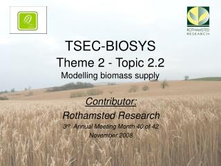 TSEC-BIOSYS Theme 2 - Topic 2.2 Modelling biomass supply