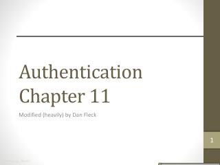 Authentication Chapter 11