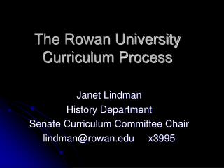 The Rowan University Curriculum Process