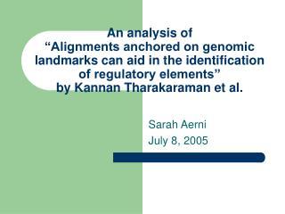Sarah Aerni July 8, 2005