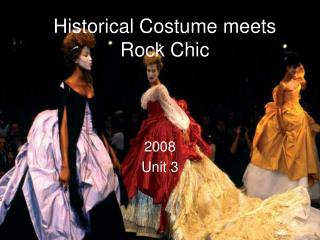Historical Costume meets Rock Chic