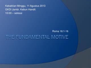 The fundamental motive