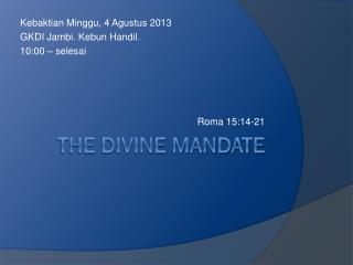 The divine mandate