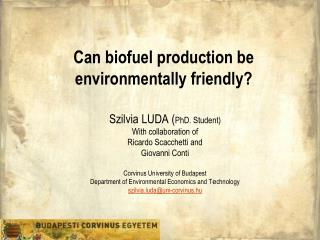 Can biofuel production be environmentally friendly?