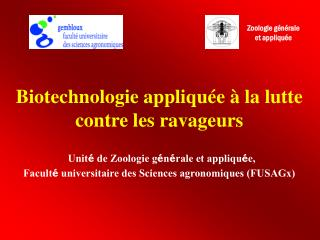 Biotechnologie appliquée à la lutte contre les ravageurs