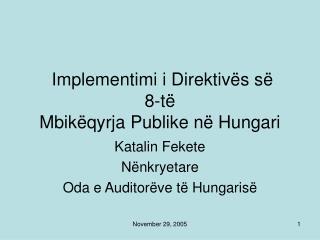 Implementimi i Direktivës së  8-të Mbikëqyrja Publike në Hungari