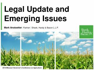 Legal Update and Emerging Issues