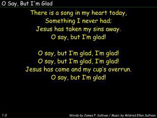 O Say, But I'm Glad