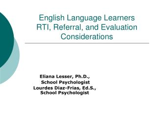 English Language Learners  RTI, Referral, and Evaluation Considerations