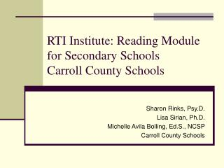 RTI Institute: Reading Module  for Secondary Schools Carroll County Schools