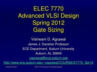ELEC 7770 Advanced VLSI Design Spring 2012 Gate Sizing