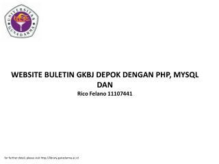 WEBSITE BULETIN GKBJ DEPOK DENGAN PHP, MYSQL DAN Rico Felano 11107441